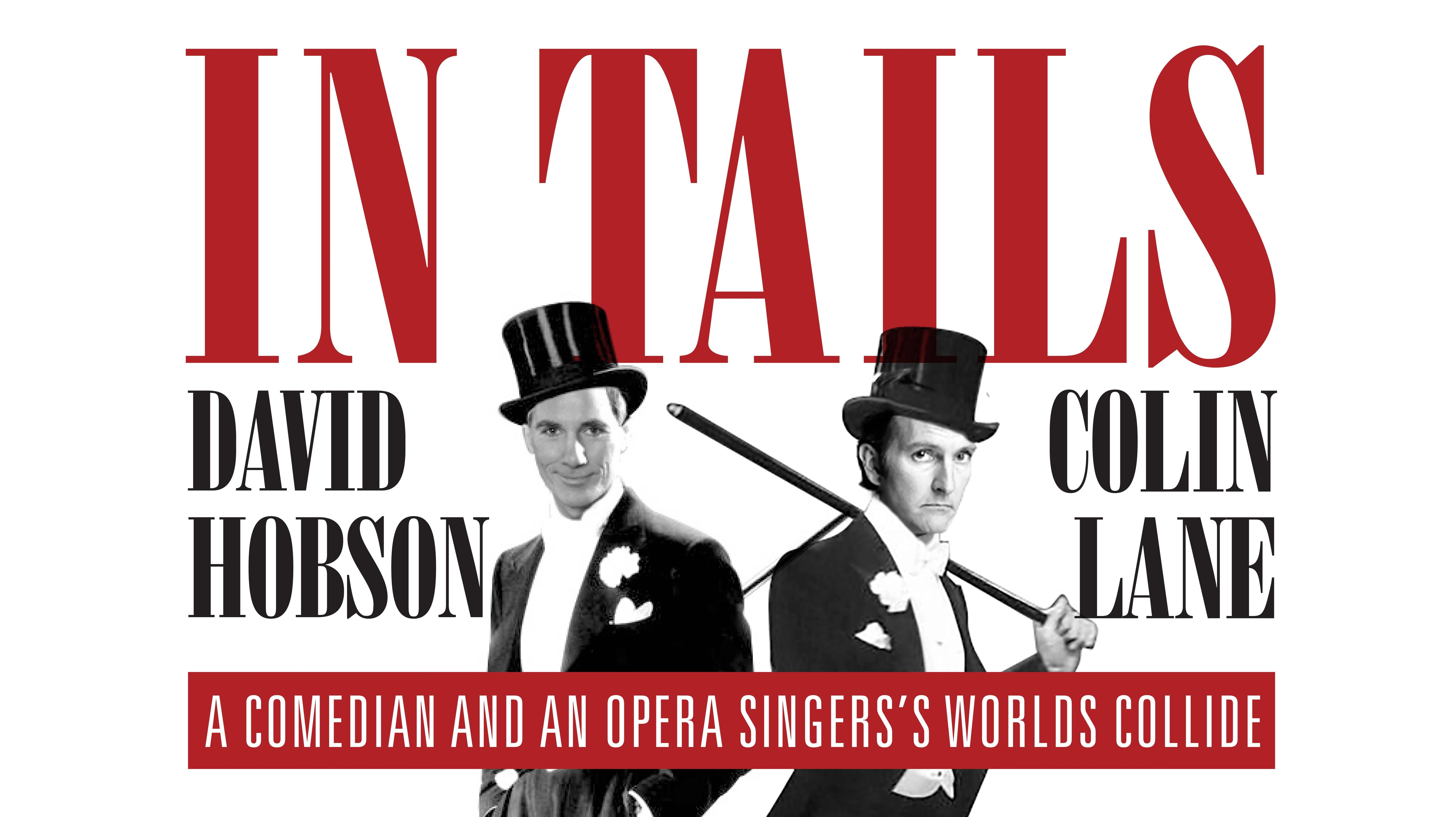 David Hobson and Colin Lane In Tails - Accommodation Perth